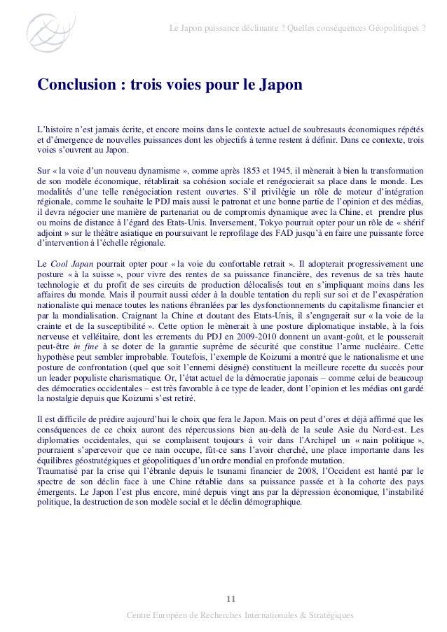 11 Centre Européen de Recherches Internationales & Stratégiques Conclusion : trois voies pour le Japon L'histoire n'est ja...