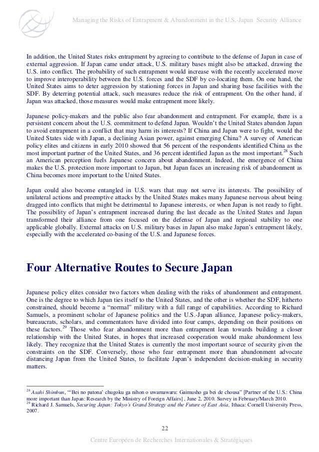 22 Centre Européen de Recherches Internationales & Stratégiques In addition, the United States risks entrapment by agreein...