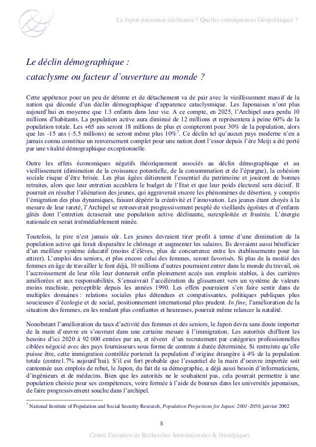8 Centre Européen de Recherches Internationales & Stratégiques Le déclin démographique : cataclysme ou facteur d'ouverture...