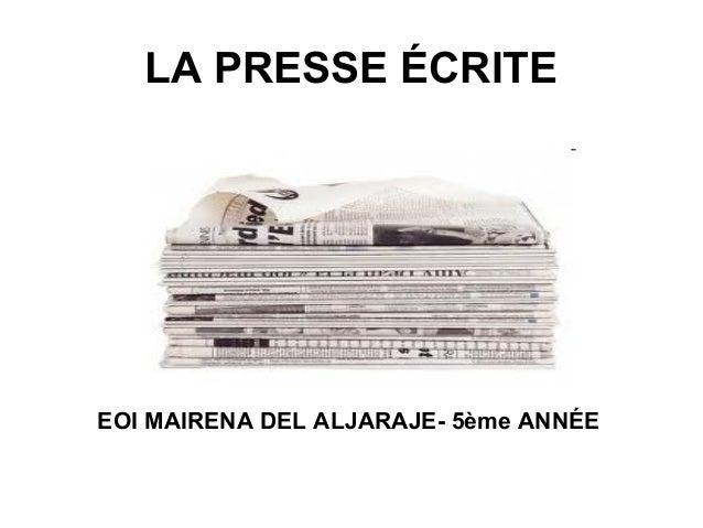 LA PRESSE ÉCRITEEOI MAIRENA DEL ALJARAJE- 5ème ANNÉE