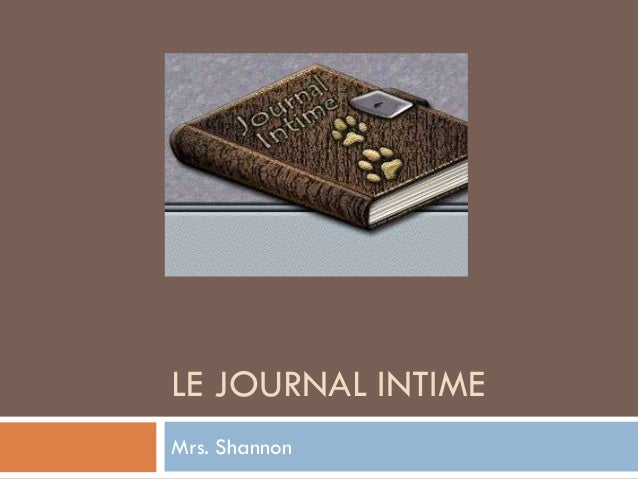 LE JOURNAL INTIMEMrs. Shannon