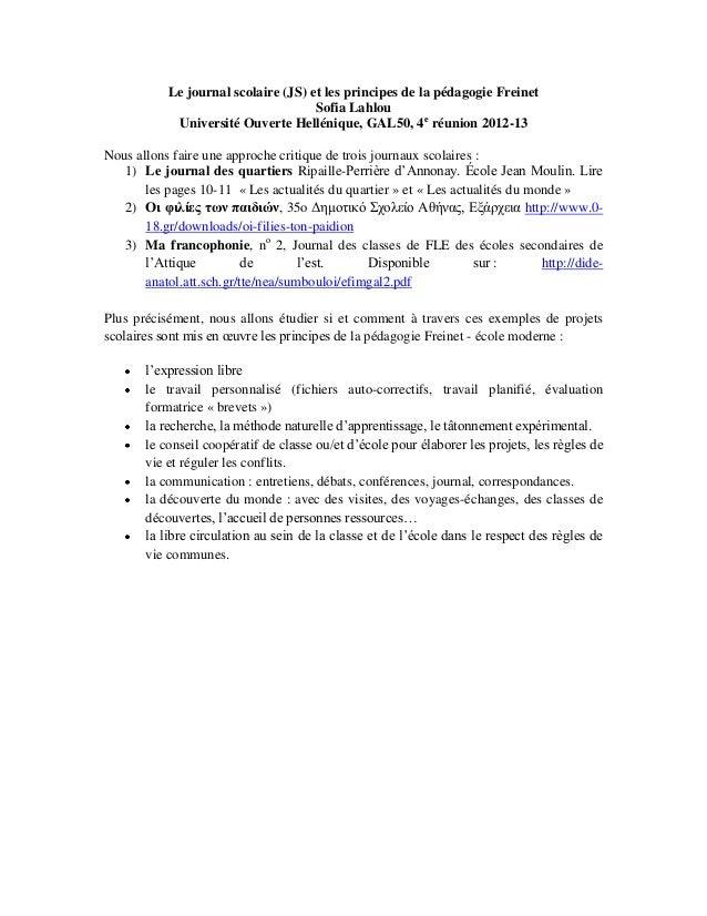 Le journal scolaire (JS) et les principes de la pédagogie Freinet Sofia Lahlou Université Ouverte Hellénique, GAL50, 4e ré...