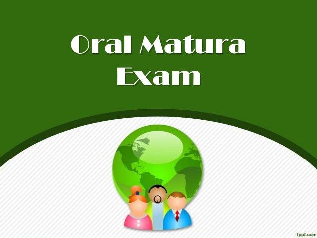 Oral Matura   Exam