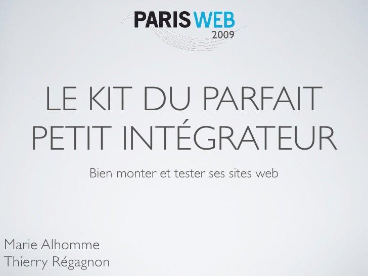 2009          LE KIT DU PARFAIT     PETIT INTÉGRATEUR             Bien monter et tester ses sites web     Marie Alhomme Th...