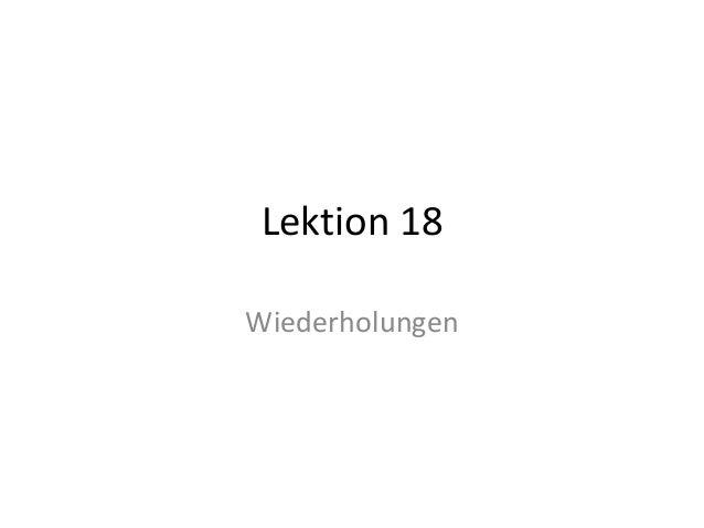 Lektion 18 Wiederholungen
