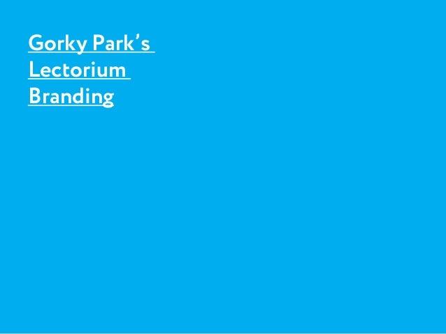 Gorky Park's Lectorium Branding
