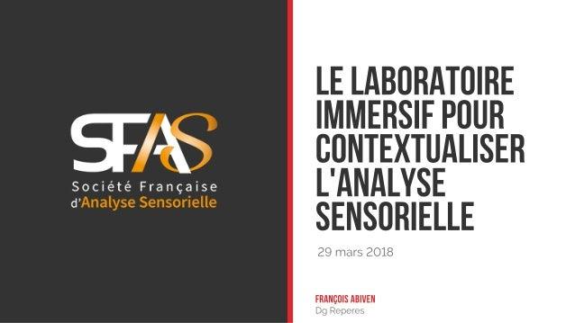 Le laboratoire immersif pour contextualiser l'analyse sensorielle