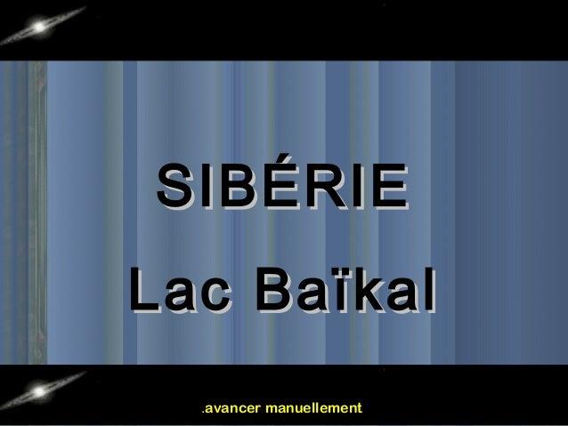 SIBÉRIE Lac Baïkal .avancer manuellement