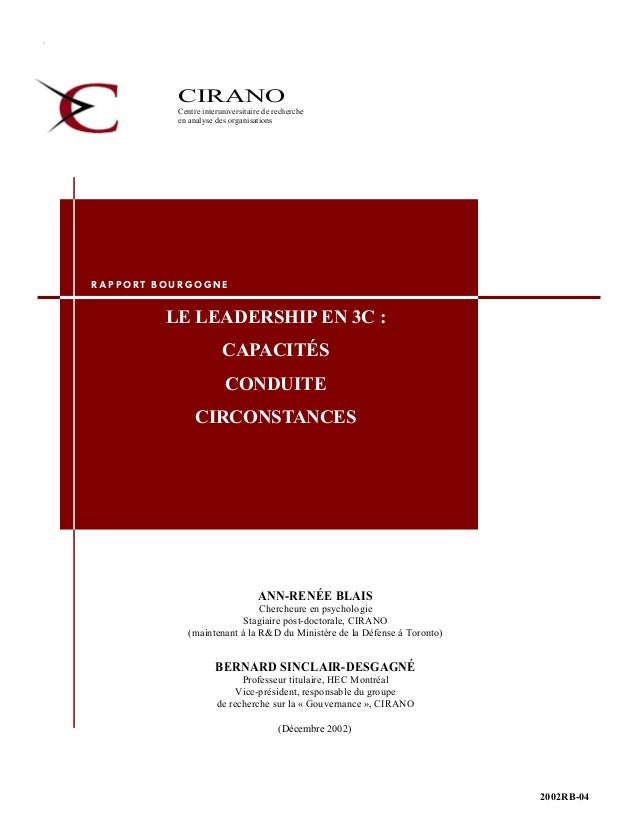 CIRANO Centre interuniversitaire de recherche en analyse des organisations ANN-RENÉE BLAIS Chercheure en psychologie Stagi...