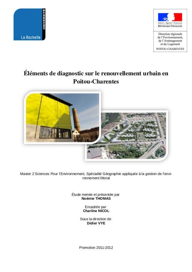 Éléments de diagnostic sur le renouvellement urbain en Poitou-Charentes Master2SciencesPourl'Environnement,Spécialité...