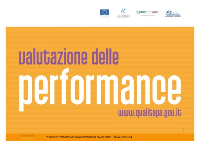 "WORKSHOP ""PERFORMANCE MANAGEMENT NELLE GRANDI CITTÀ"" – ROMA 20/03/2014 1"