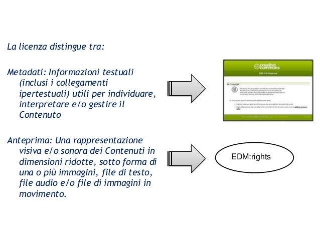 CulturaItalia/Europeana Nuova licenza CC0 La licenza distingue tra: Metadati: Informazioni testuali (inclusi i collegament...