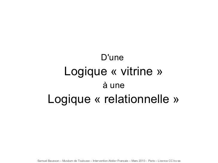 D'une  Logique «vitrine» à une Logique «relationnelle»
