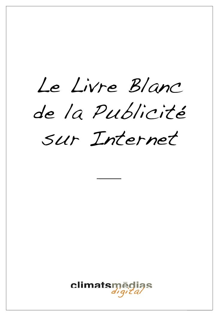 Le Livre Blancde la Publicité sur Internet