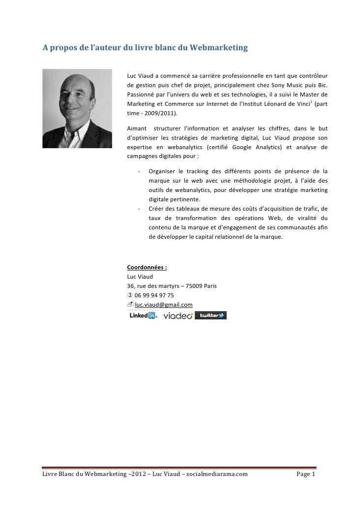A propos de l'auteur du livre blanc du Webmarketing                           Luc Viaud a commencé sa carrière professionn...
