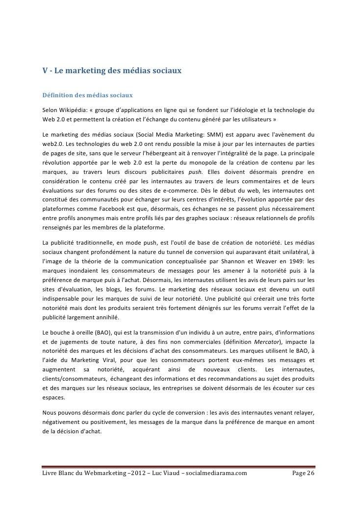 V - Le marketing des médias sociauxDéfinition des médias sociauxSelon Wikipédia: « groupe d'applications en ligne qui se f...