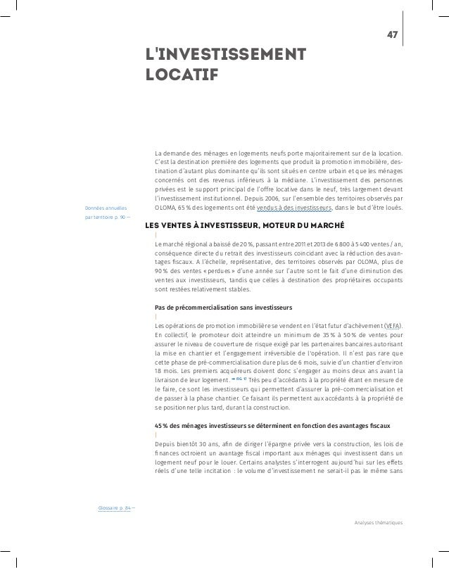 47 L'investiSsement locatif La demande des ménages en logements neufs porte majoritairement sur de la location. C'est la d...