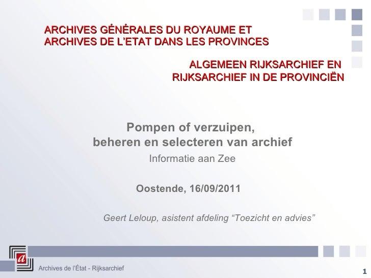 ARCHIVES GÉNÉRALES DU ROYAUME ET  ARCHIVES DE L'ETAT DANS LES PROVINCES ALGEMEEN RIJKSARCHIEF EN  RIJKSARCHIEF IN DE PROVI...