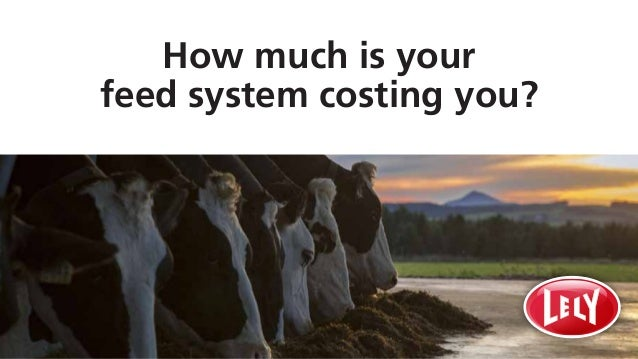 How much is your feed system costing you?