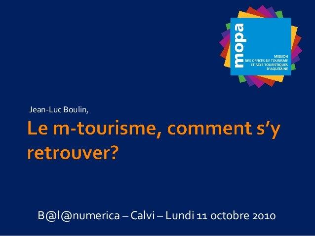 Jean-Luc Boulin, B@l@numerica – Calvi – Lundi 11 octobre 2010