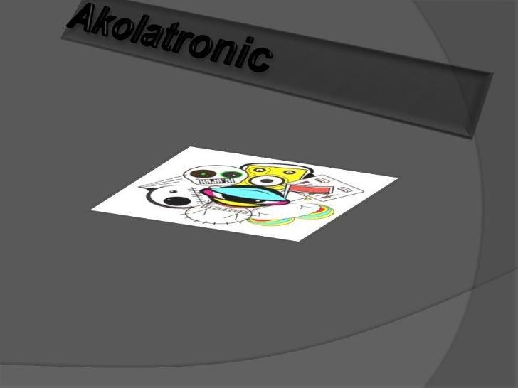 Akolatronic<br />