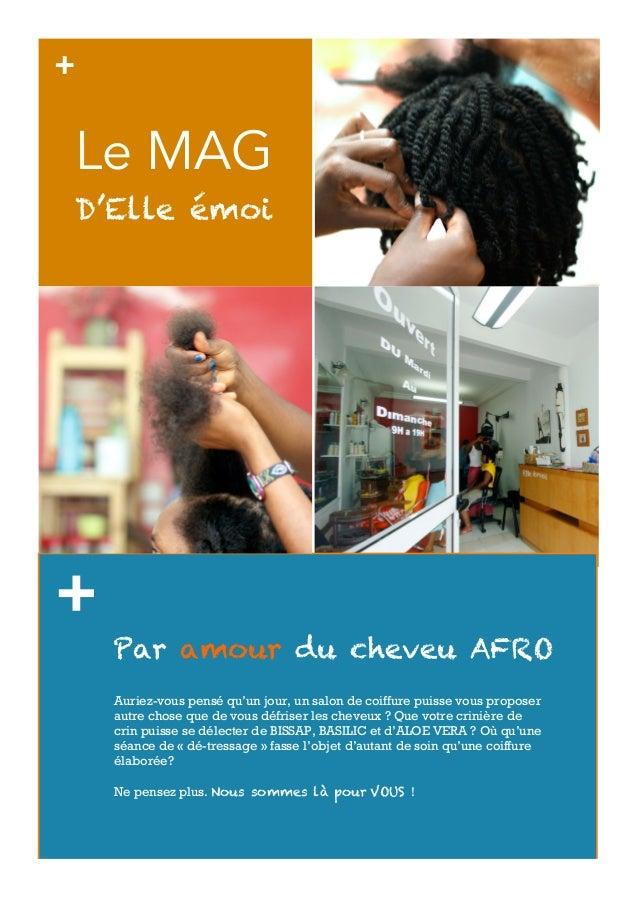 +Le MAGD'Elle émoi+    Par amour du cheveu AFRO    Auriez-vous pensé qu'un jour, un salon de coiffure puisse vous proposer...