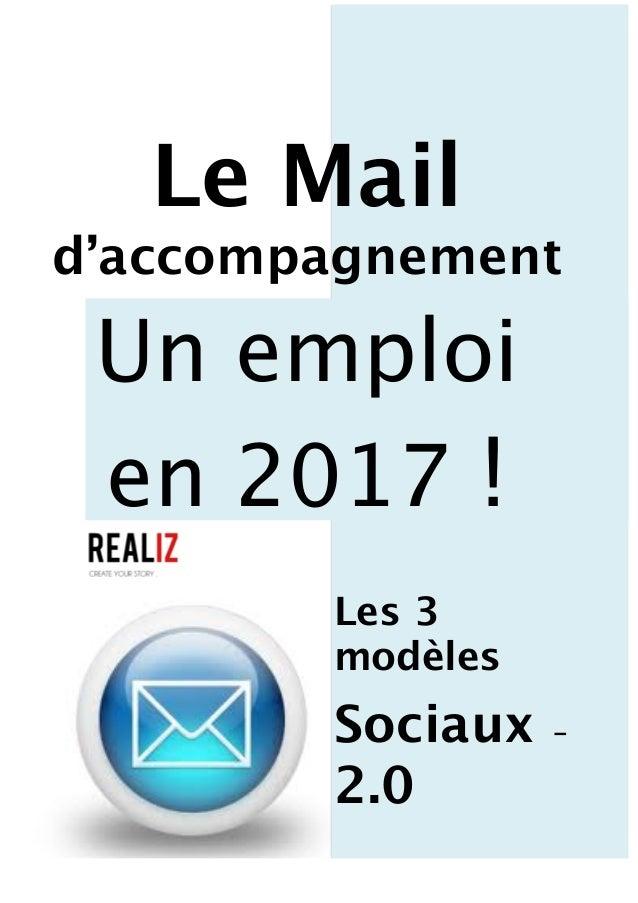 Le Mail d'accompagnement Un emploi en 2017 ! Les 3 modèles Sociaux - 2.0