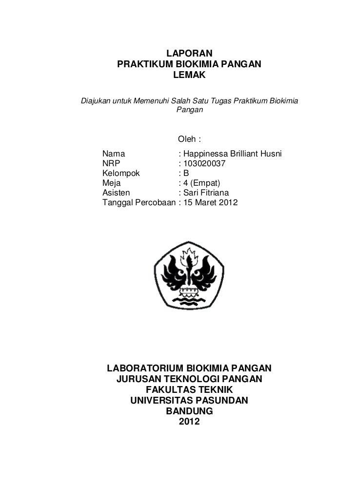 LAPORAN         PRAKTIKUM BIOKIMIA PANGAN                  LEMAKDiajukan untuk Memenuhi Salah Satu Tugas Praktikum Biokimi...