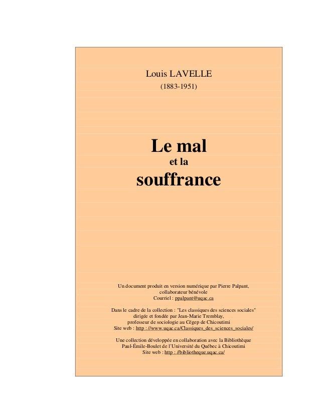 Louis LAVELLE (1883-1951) Le mal et la souffrance Un document produit en version numérique par Pierre Palpant, collaborate...