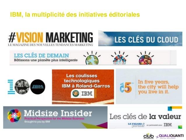 IBM, la multiplicité des initiatives éditoriales