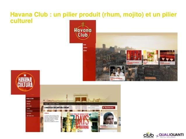 Havana Club : un pilier produit (rhum, mojito) et un pilier culturel