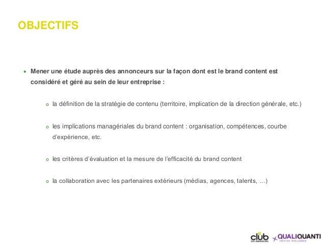Le management du brand content  par le club des annonceurs et QualiQuanti Slide 3