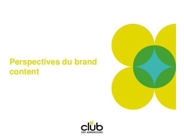 Perspectives du brand content