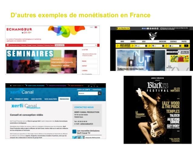 D'autres exemples de monétisation en France