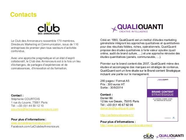 Contacts Le Club des Annonceurs rassemble 170 membres, Directeurs Marketing et Communication, issus de 110 entreprises de ...