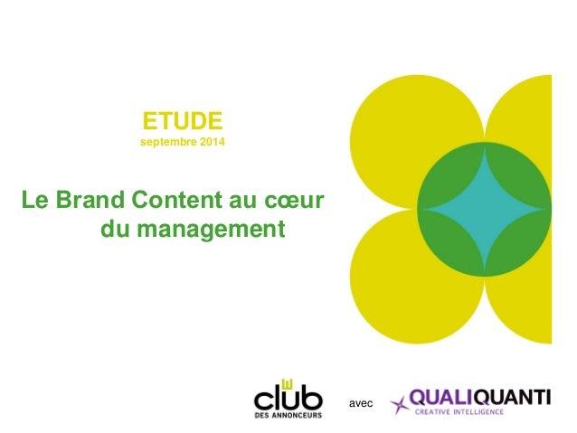 ETUDE septembre 2014 Le Brand Content au cœur du management avec