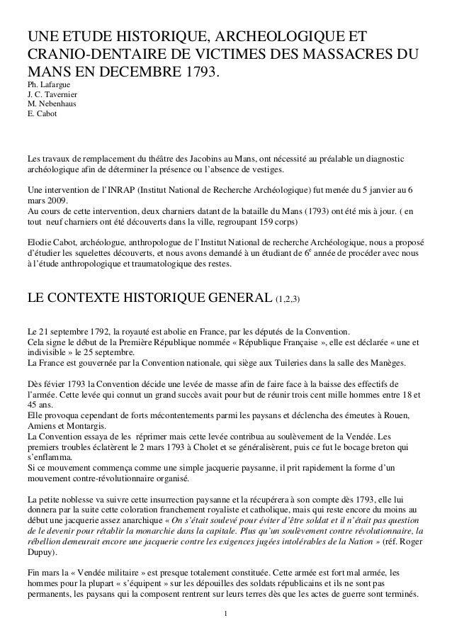 UNE ETUDE HISTORIQUE, ARCHEOLOGIQUE ET CRANIO-DENTAIRE DE VICTIMES DES MASSACRES DU MANS EN DECEMBRE 1793. Ph. Lafargue J....