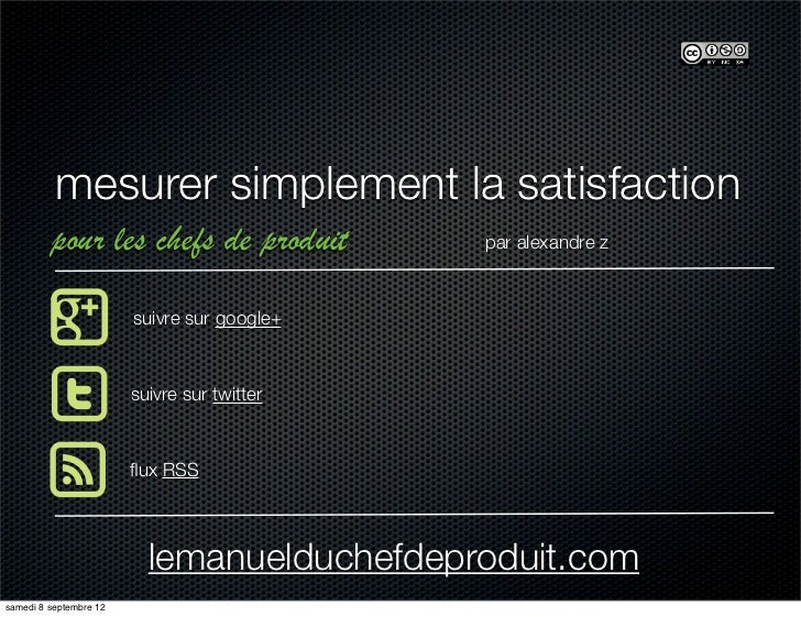 mesurer simplement la satisfaction         pour les chefs de produit           par alexandre z                        suiv...