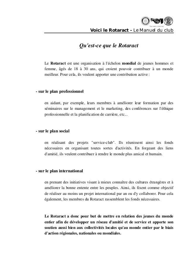 """"""" Partn ers in Se rvi ce """"  Voici le Rotaract - Le Manuel du club  Qu'est-ce que le Rotaract  Le Rotaract est une organisa..."""