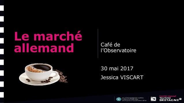 Le marché allemand Café de l'Observatoire 30 mai 2017 Jessica VISCART