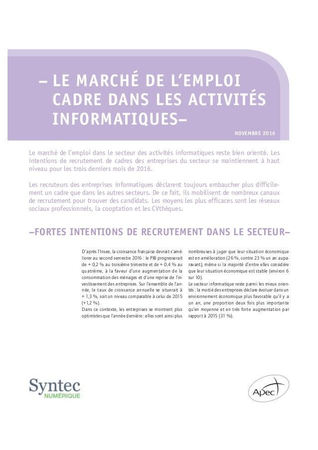 – LE MARCHÉ DE L'EMPLOI CADRE DANS LES ACTIVITÉS INFORMATIQUES– Le marché de l'emploi dans le secteur des activités inform...