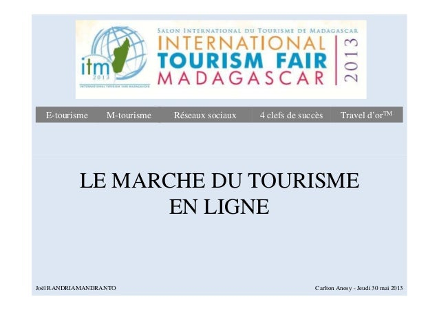 Réseaux sociauxRéseaux sociaux 4 clefs de succès4 clefs de succès Travel d'orTMTravel d'orTME-tourismeE-tourisme M-tourism...