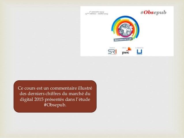 Le marche de la publicite digitale2015 (1) Slide 2