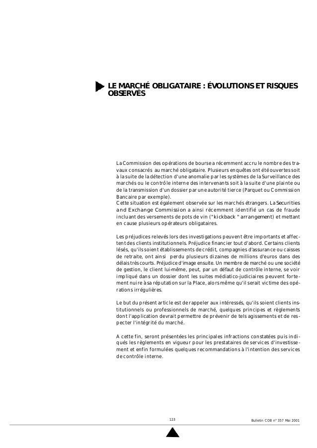 123 Bulletin COB n° 357 Mai 2001 LE MARCHÉ OBLIGATAIRE : ÉVOLUTIONS ET RISQUES OBSERVÉS La Commission des opérations de bo...