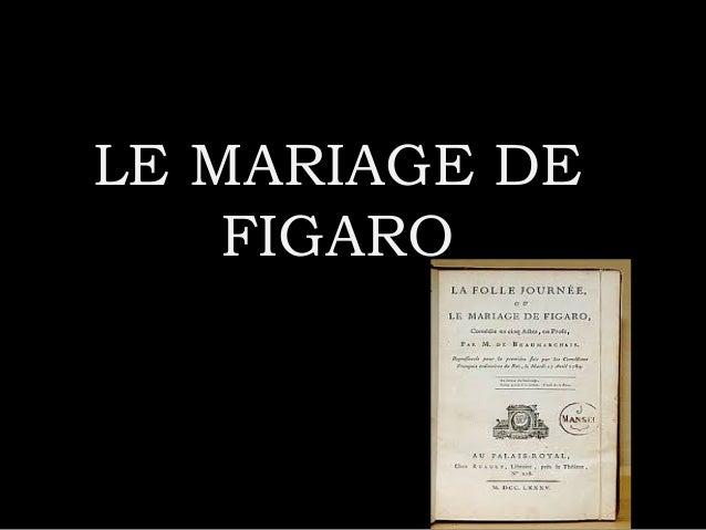 LE MARIAGE DELE MARIAGE DE FIGAROFIGARO
