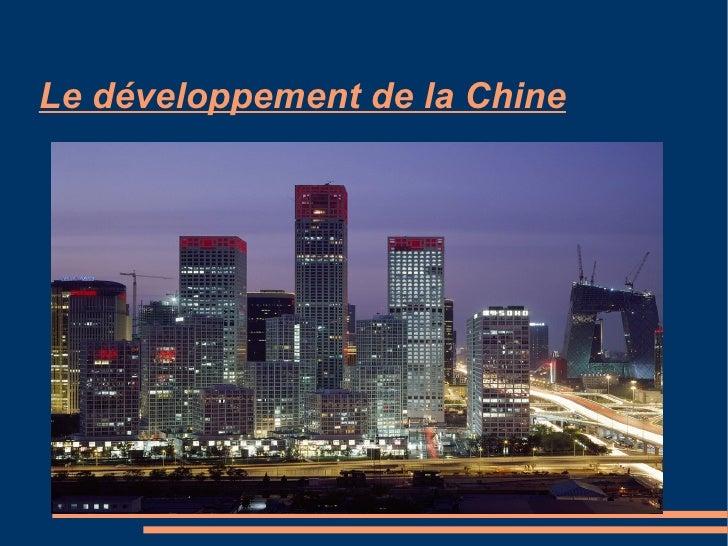 Le développement de la Chine