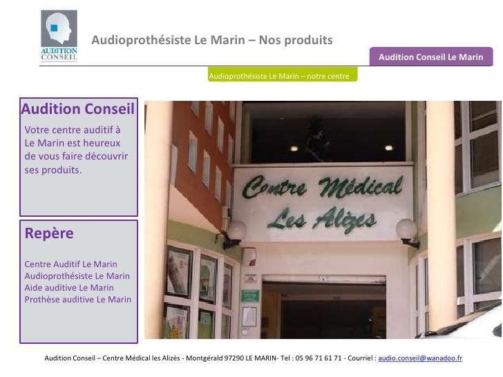 Audioprothésiste Le Marin – Nos produits <br />Audition Conseil Le Marin<br />Audioprothésiste Le Marin – notre centre<br ...