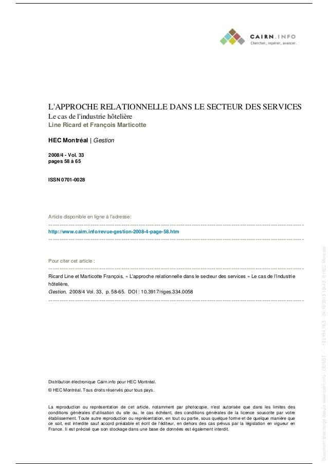 L'APPROCHE RELATIONNELLE DANS LE SECTEUR DES SERVICES Le cas de l'industrie hôtelière Line Ricard et François Marticotte H...