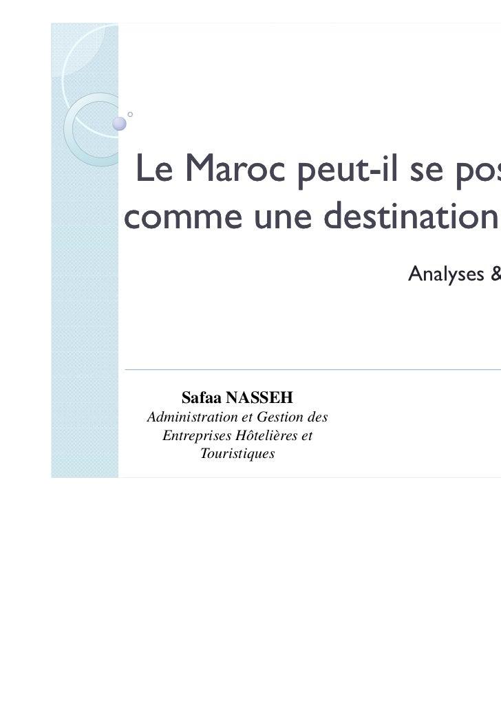 Le Maroc peut-il se positionner          peut-comme une destination de luxe ?                                 Analyses & B...