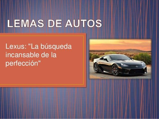 """Lexus: """"La búsqueda incansable de la perfección"""""""